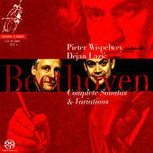 Beethoven: Complete Sonatas and Variations for Piano and Cello by Pieter Wispelwey