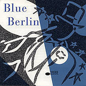 Blue Berlin von Various Artists
