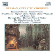 German Operatic Choruses by Various Artists