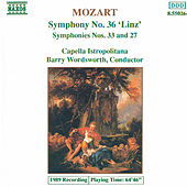 Symphonies Nos. 36 'Linz', 33, 27 (unpublished) by Wolfgang Amadeus Mozart