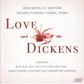 Love & the Dickens by John Muriello