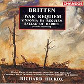 BRITTEN: War Requiem / Sinfonia da Requiem / Ballad of Heroes by Various Artists