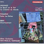 POULENC: Les biches / IBERT: Divertisseent / MILHAUD: Le Boeuf sur le toit by Various Artists
