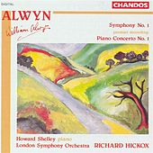 ALWYN: Symphony No. 1 / Piano Concerto No. 1 by Various Artists