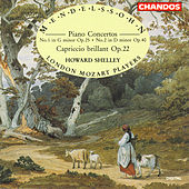 MENDELSSOHN: Piano Concertos Nos. 1 and 2 / Capriccio brillant by Howard Shelley