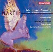 MARTIN, F.: Symphony / Symphonie concertante / Passacaglia by Matthias Bamert