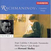 RACHMANINOV: Complete Songs, Vol. 1 by Various Artists