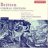 BRITTEN: Chorale Edition, Vol. 2 by Various Artists