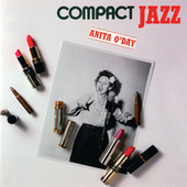 Compact Jazz: Anita O'Day by Anita O'Day