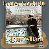 Gershwin: That Certain Feeling by Jerry Willard