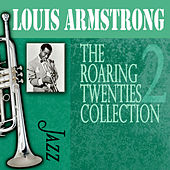 The Roaring Twenties Collection, Vol. 2 by Louis Armstrong