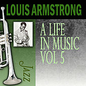 A Life In Music, Vol. 5 by Louis Armstrong