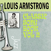 Classic Song Book, Vol. 2 by Louis Armstrong