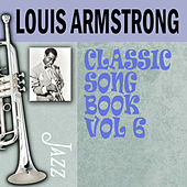 Classic Song Book, Vol. 6 by Louis Armstrong