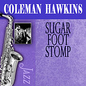 Sugar Foot Stomp by Coleman Hawkins