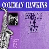 Essence Of Jazz by Coleman Hawkins