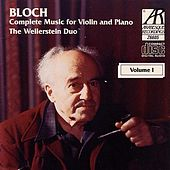 Bloch: Complete Music For Violin And Piano, Volume 1 by The Weilerstein Duo