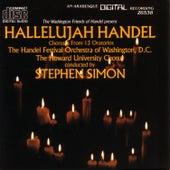 Hallelujah Handel - Choruses From 13 Oratorios by D.C. The Handel Festival Orchestra Of Washington