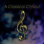 Classical Chillout by The London Fox Orchestra