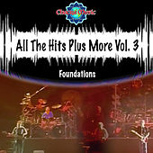 All The Hits Plus More Vol. 3 by The Foundations