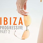 Ibiza Progressive Part 2 by Various Artists