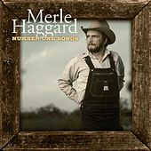 Number One Songs by Merle Haggard