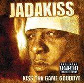 Kiss Tha Game Goodbye by Jadakiss
