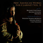 New American Works for Clarinet Vol. II by Richard Stoltzman