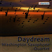 Daydream by Washington Saxophone Quartet