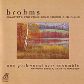 Brahms Quartets For Four Solo Voices & Piano by New York Vocal Arts Ensemble