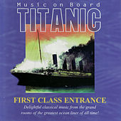 Music on Board Titanic: First Class Entrance by The London Fox Players