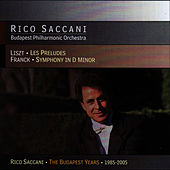 Liszt: Les Preludes & Franck: Symphony in D Minor by Rico Saccani