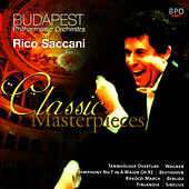 Classic Masterpieces - Wagner, Beethoven, Berlioz & Sibelius by Budapest Philharmonic Orchestra