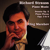 Richard Strauss: Piano Music by Oleg Marshev