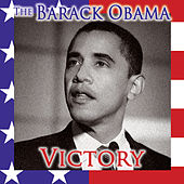 The Barack Obama Victory by Various Artists