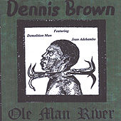 Ole Man River by Dennis Brown