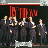 By The Way by Hannover Harmonists