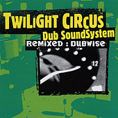 Remixed : Dubwise by Various Artists
