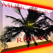 Music History - Reggae by Various Artists