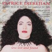 Love Lost and Found - Handel: Arias & Italian Solo Cantatas by Patrice Djerejian
