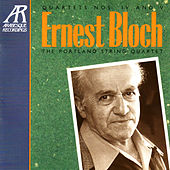 Bloch: Quartets Nos. IV, V by The Portland String Quartet
