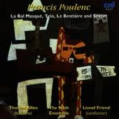 Poulenc: La Bal Masqué, Trio, Le Bestiaire and Sextet by The Nash Ensemble