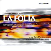 La Folia - Corelli, Leclair, Pugnani, Locatelli, de Saint-Lubin, Ysaÿe, Khitruk by Various Artists