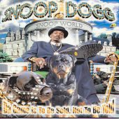 Da Game Is To Be Sold, Not To Be Told by Snoop Dogg