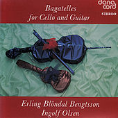 Bagatelles For Cello & Olsen by Erling Blöndal Bengtsson