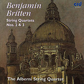 Britten: String Quartets Nos.  2 & 3 by The Alberni String Quartet