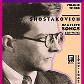 SHOSTAKOVICH, D.: Songs (Complete), Vol. 3 - Early Works (1922-1942) by Various Artists