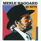 20 Hits Special Collection Vol. 1 by Merle Haggard