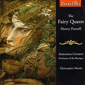 Purcell: The Fairy Queen by Armonico Consort