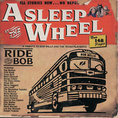 Ride With Bob by Asleep at the Wheel